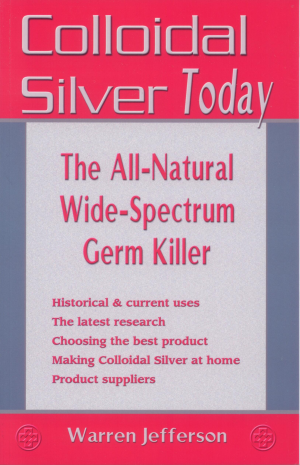 Book - Colloidal Silver Today