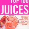 Book The Top 100 Juices