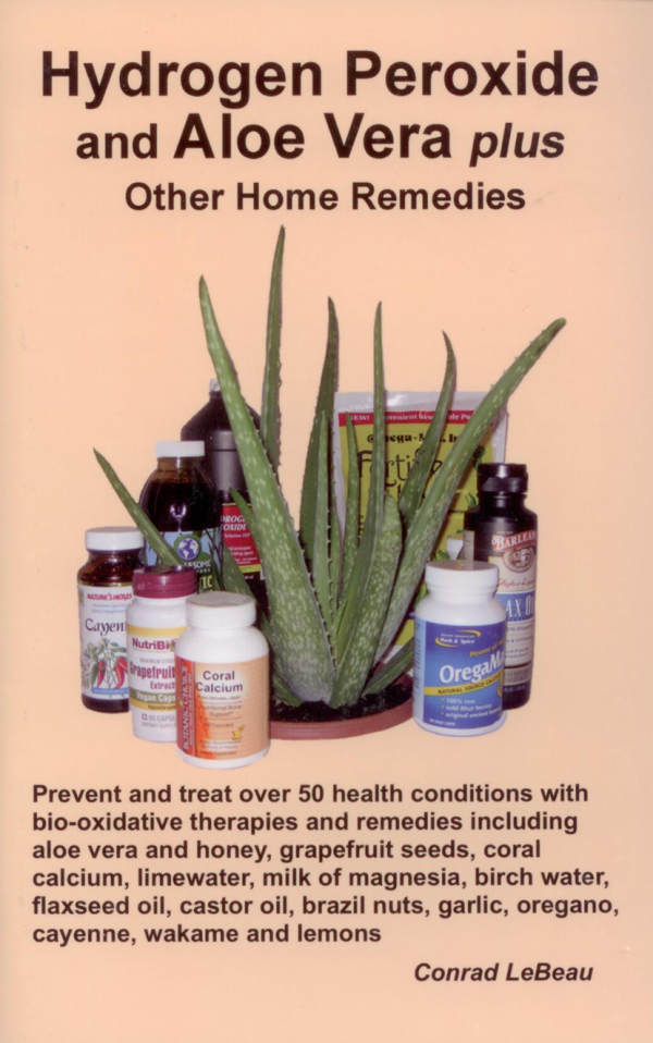 Book – Hydrogen Peroxide and Aloe Vera plus Other Home Remedies