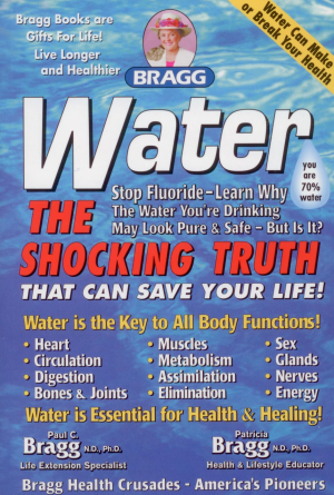 Book - Bragg Water Shocking Truth