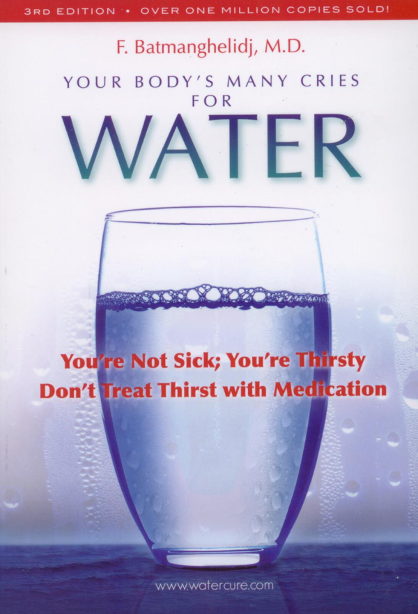 Book – Batmanghelidj Your Bodys Many Cries For Water