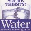 Book - Batmanghelidj Water For Health, Healing, Life