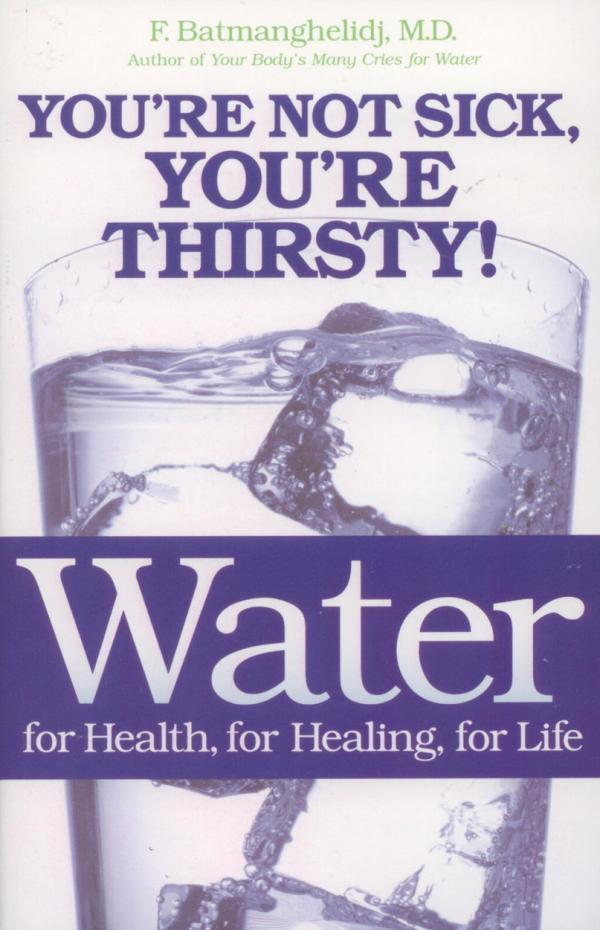Book – Batmanghelidj Water For Health, Healing, Life