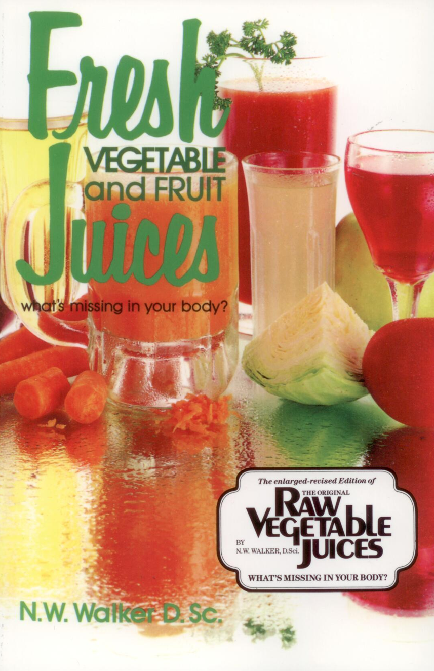 Book Walker Fresh Vegetable and Fruit Juices