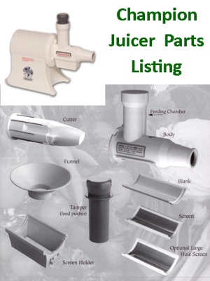 Parts Listing Champion Juicers