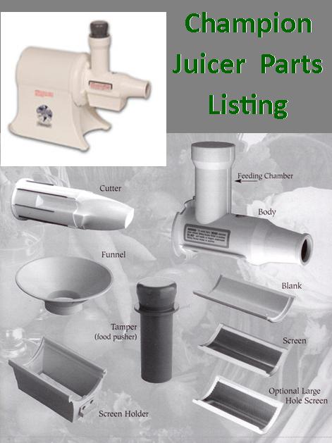 Parts Listing Champion Juicers
