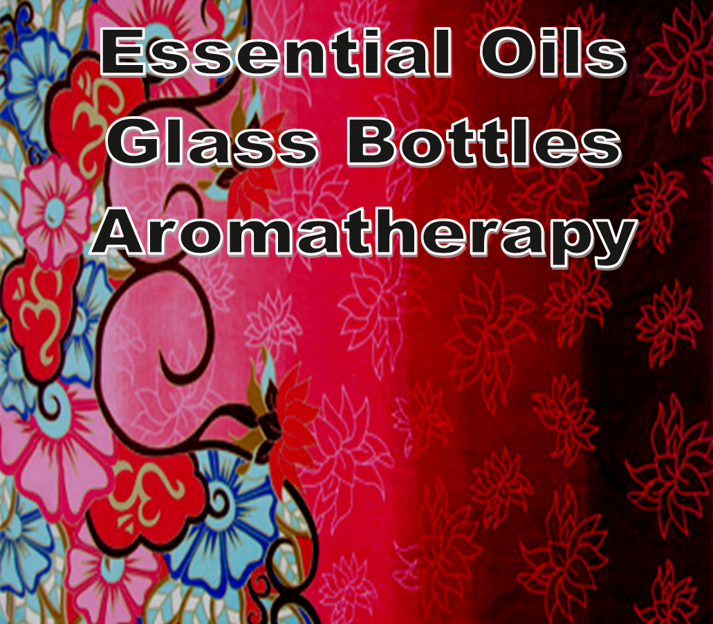 AROMATHERAPY - Essential Oils, Glass Bottles, Diffusers, etc.