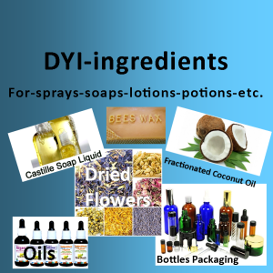 DYI - Ingredients for making Sprays, Soaps, Lotions, etc.